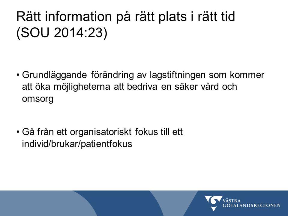 Rätt information på rätt plats i rätt tid (SOU 2014:23)