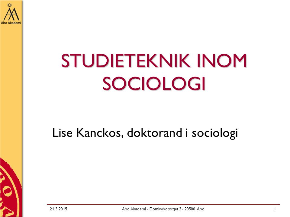 STUDIETEKNIK INOM SOCIOLOGI