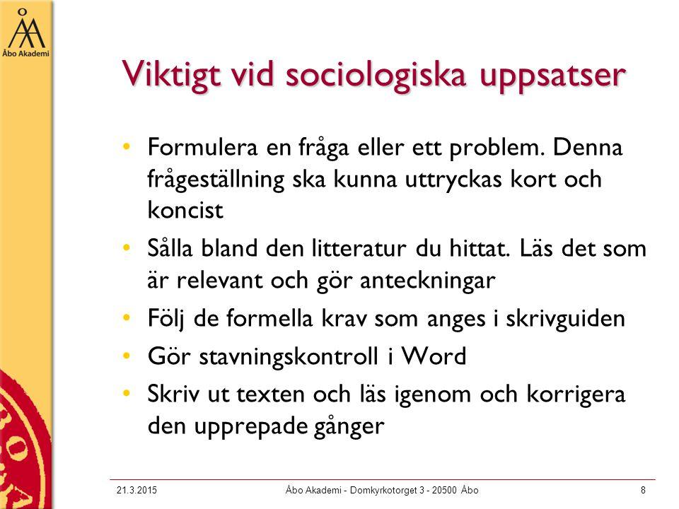 Viktigt vid sociologiska uppsatser