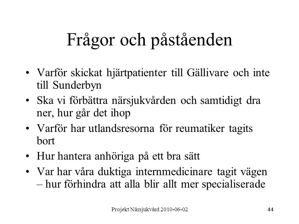 Projekt Närsjukvård 2010-06-02