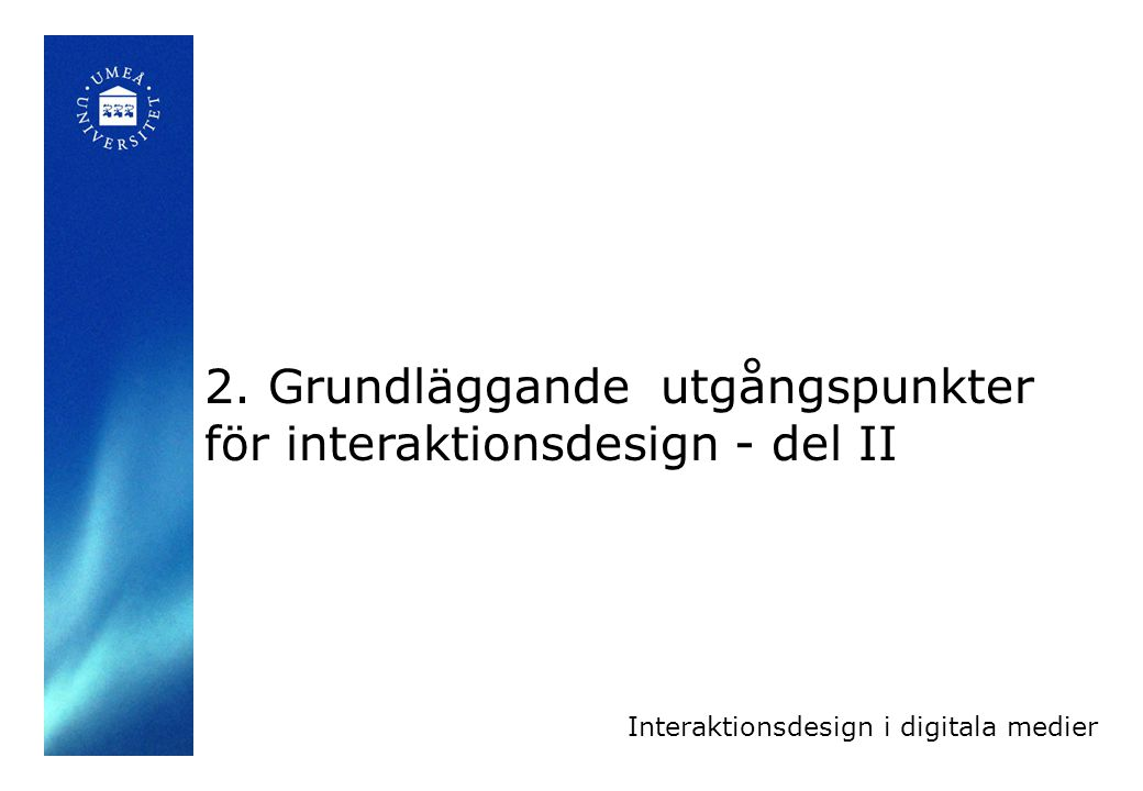 Interaktionsdesign i digitala medier