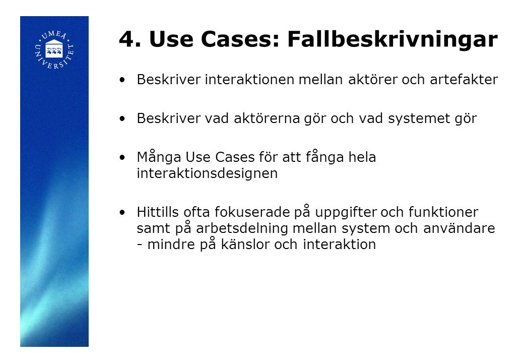 4. Use Cases: Fallbeskrivningar