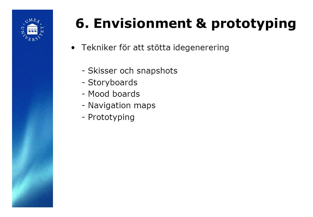 6. Envisionment & prototyping