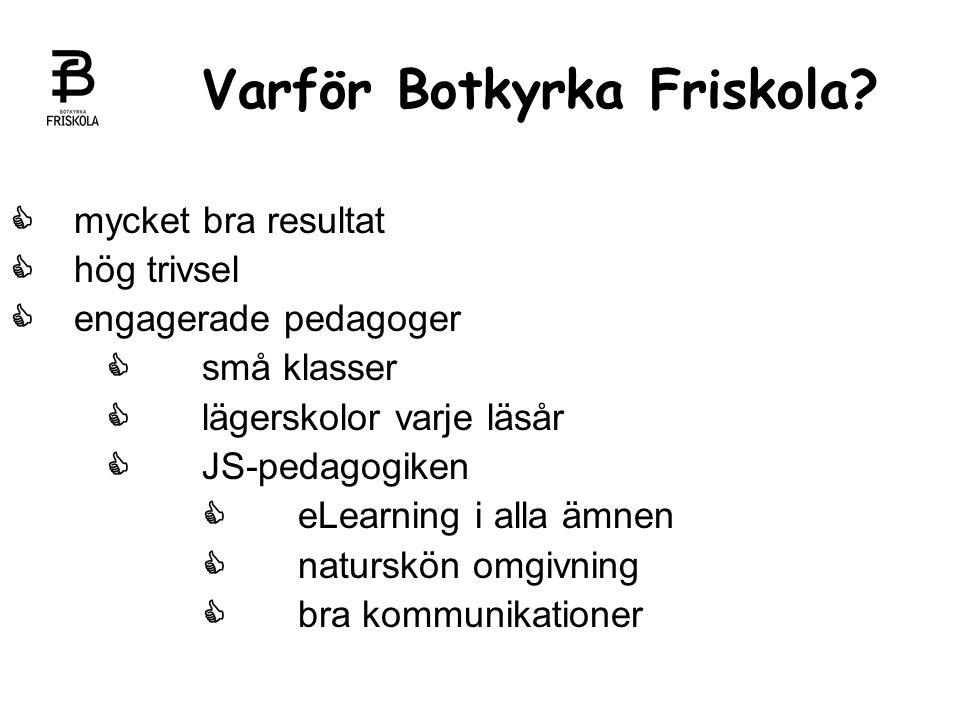 Varför Botkyrka Friskola