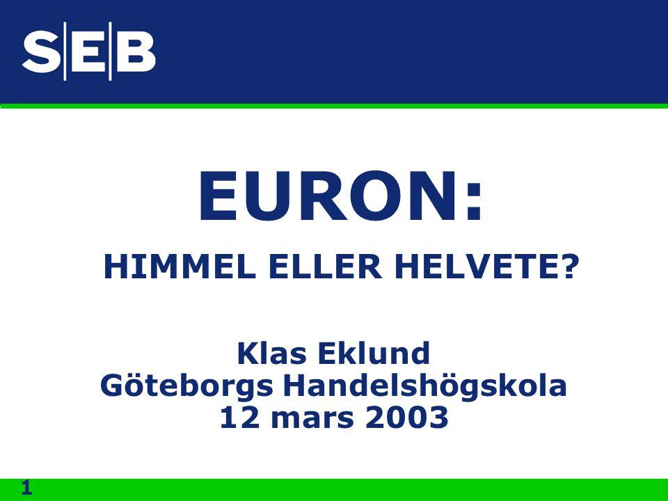 Klas Eklund Göteborgs Handelshögskola 12 mars 2003