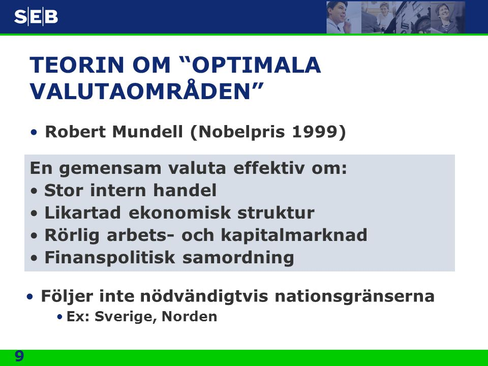 TEORIN OM OPTIMALA VALUTAOMRÅDEN