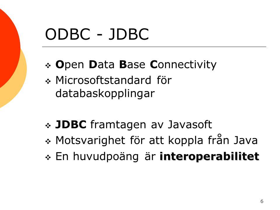 ODBC - JDBC Open Data Base Connectivity
