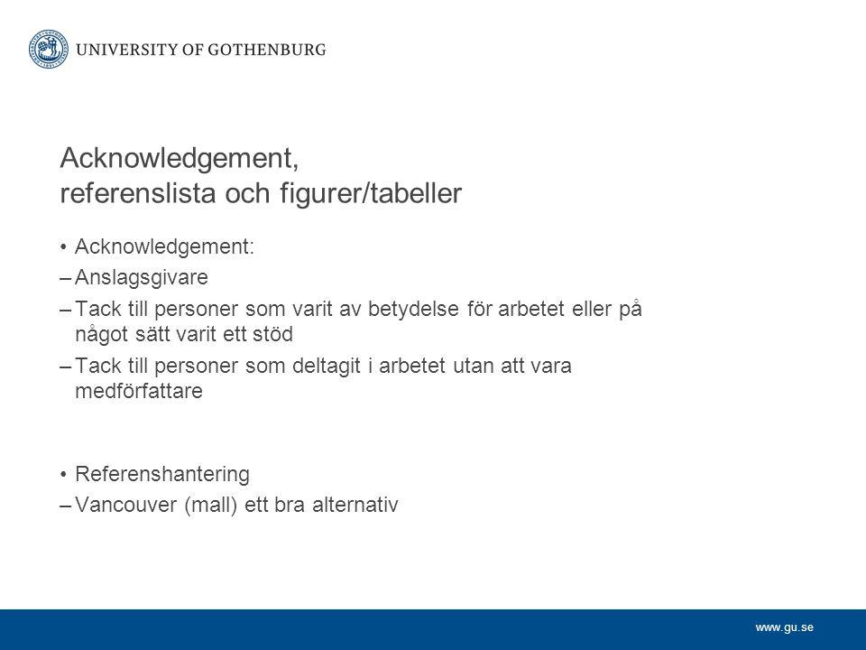 Acknowledgement, referenslista och figurer/tabeller
