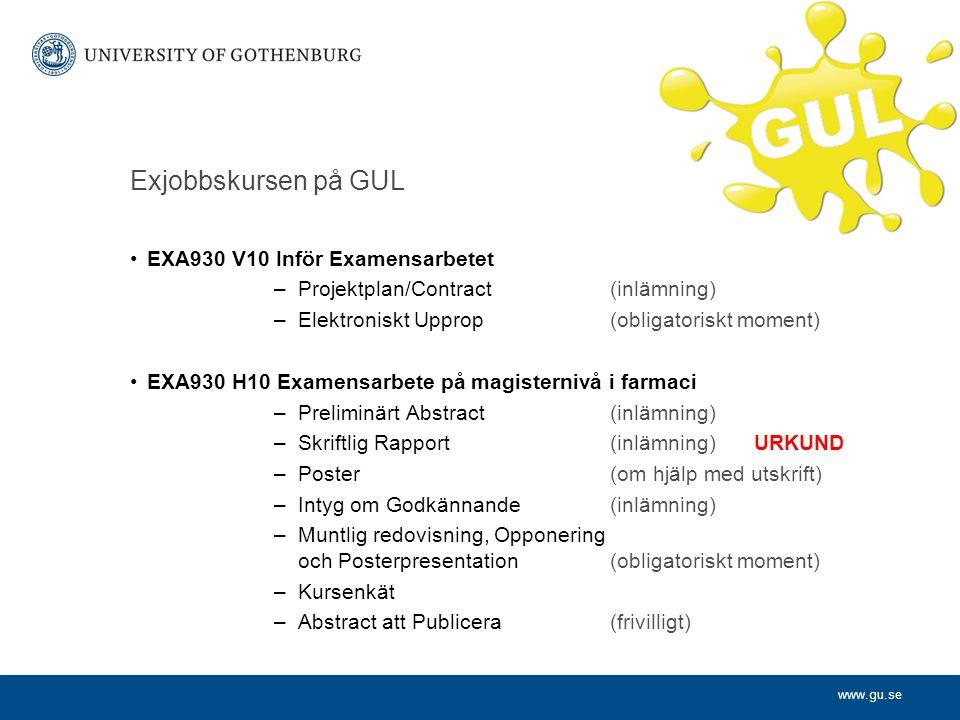 Exjobbskursen på GUL EXA930 V10 Inför Examensarbetet