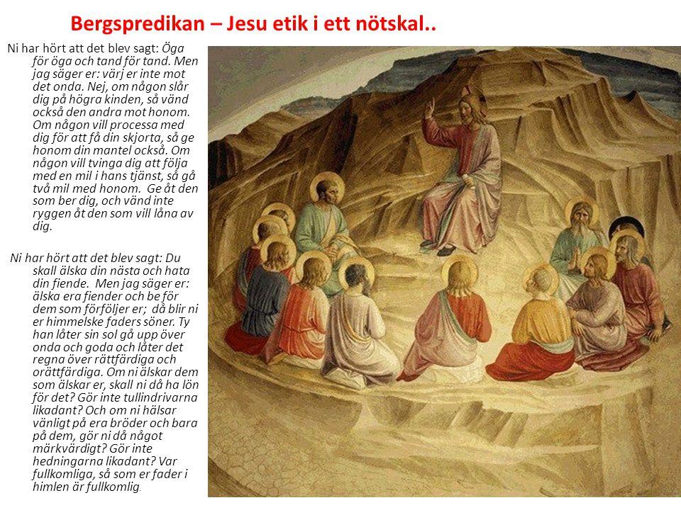 Bergspredikan – Jesu etik i ett nötskal..