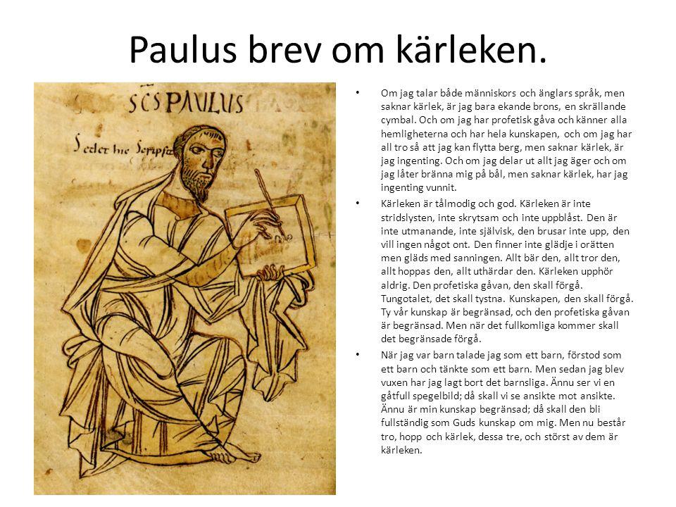 Paulus brev om kärleken.