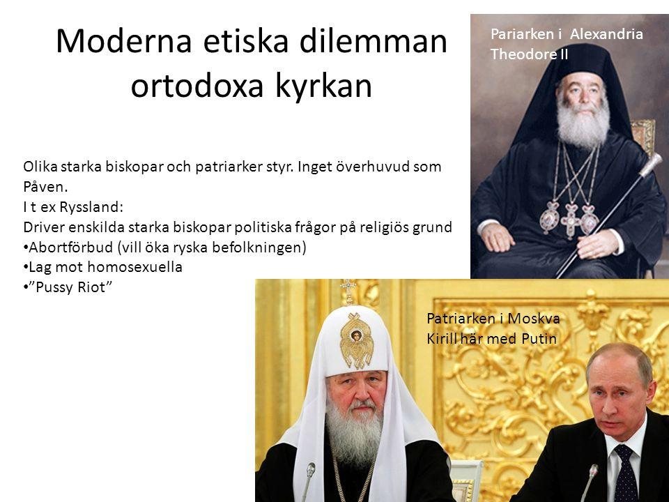 Moderna etiska dilemman ortodoxa kyrkan
