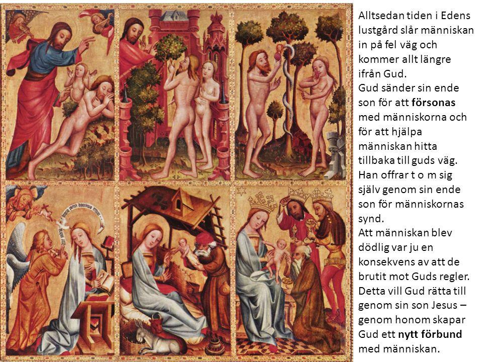 Alltsedan tiden i Edens lustgård slår människan in på fel väg och kommer allt längre ifrån Gud.