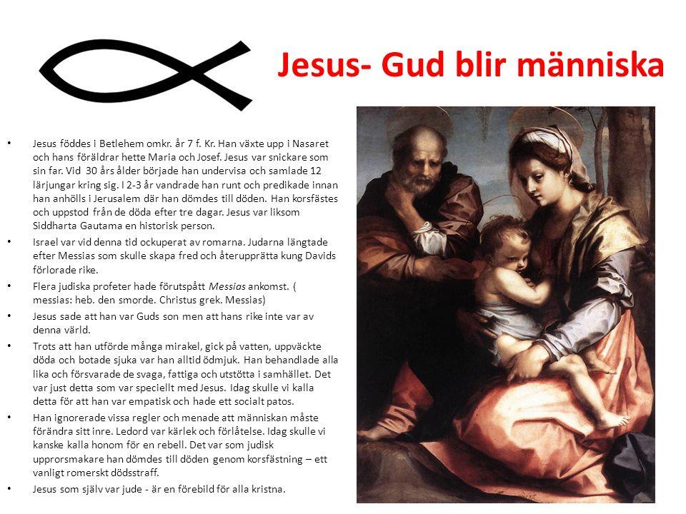 Jesus- Gud blir människa