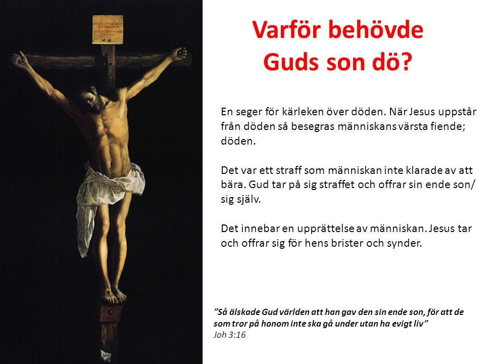 Varför behövde Guds son dö