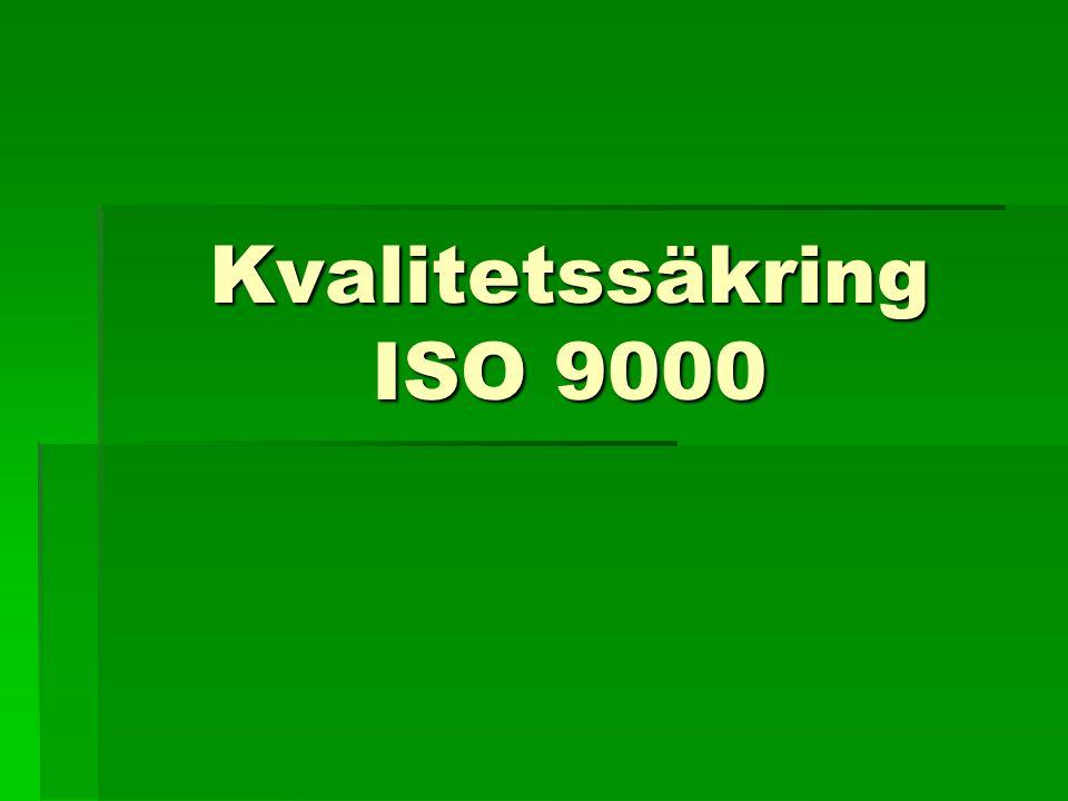 Kvalitetssäkring ISO 9000
