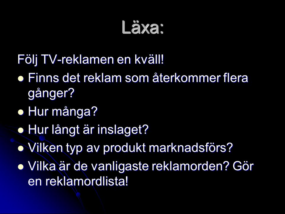 Läxa: Följ TV-reklamen en kväll!