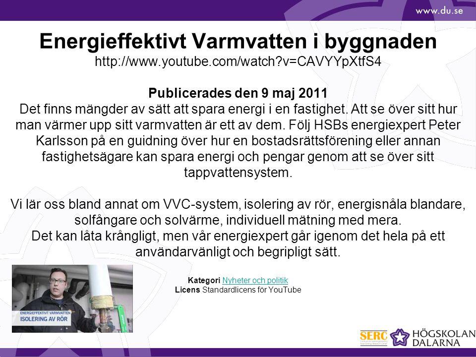 Energieffektivt Varmvatten i byggnaden http://www. youtube. com/watch