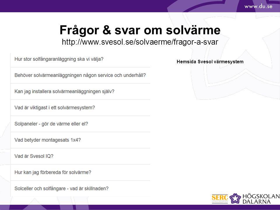 Frågor & svar om solvärme http://www. svesol