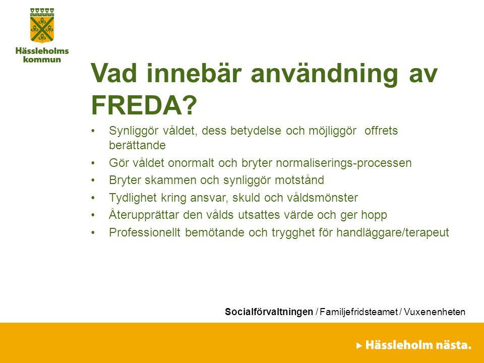 Vad innebär användning av FREDA