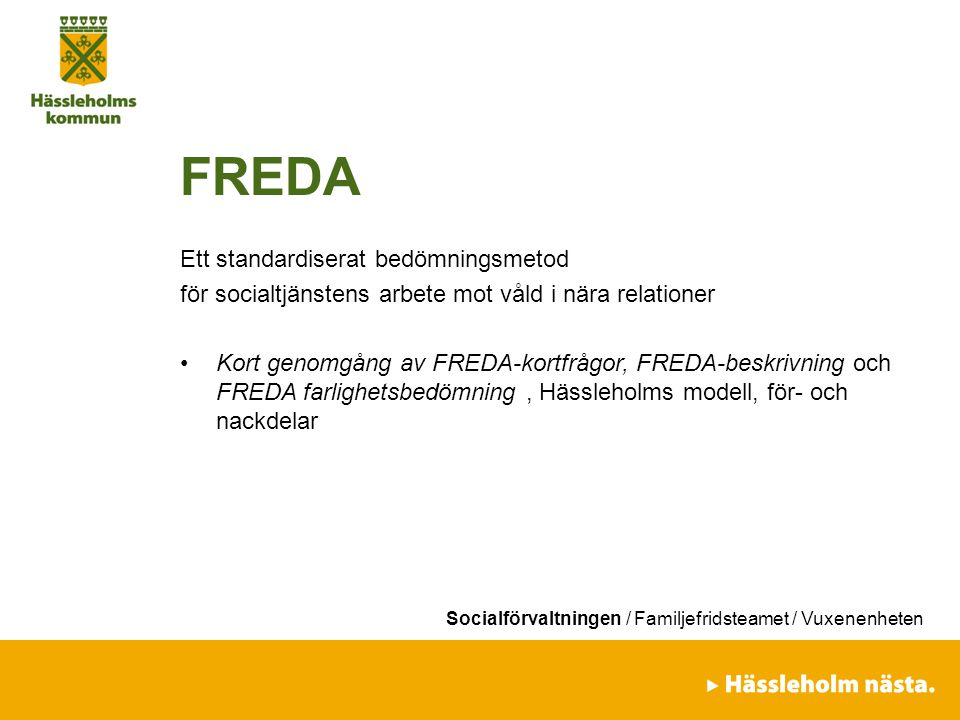 FREDA Ett standardiserat bedömningsmetod