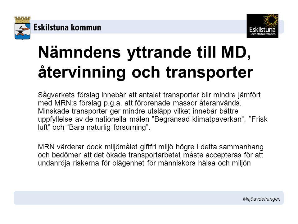 Nämndens yttrande till MD, återvinning och transporter