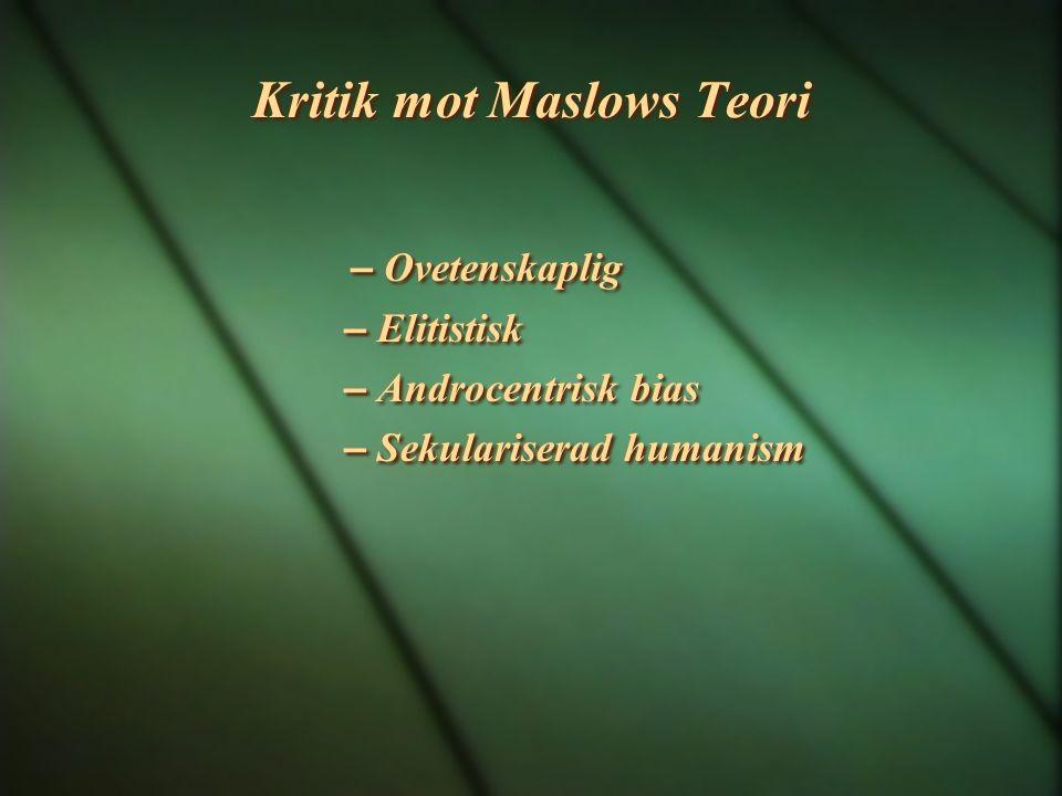 Kritik mot Maslows Teori