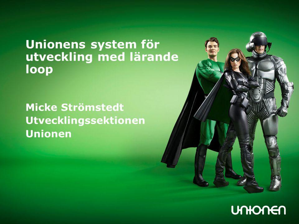 Unionens system för utveckling med lärande loop