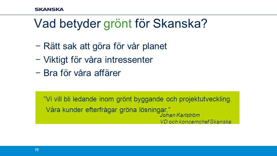 Vad betyder grönt för Skanska