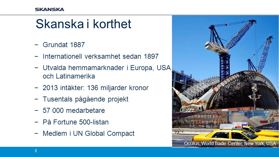 Skanska Corporate Presentation September 2013