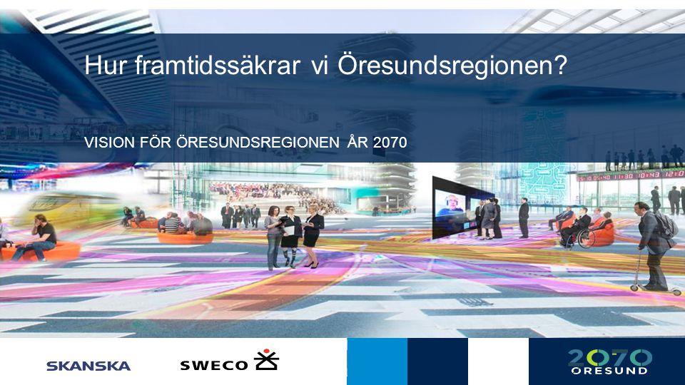 Hur framtidssäkrar vi Öresundsregionen