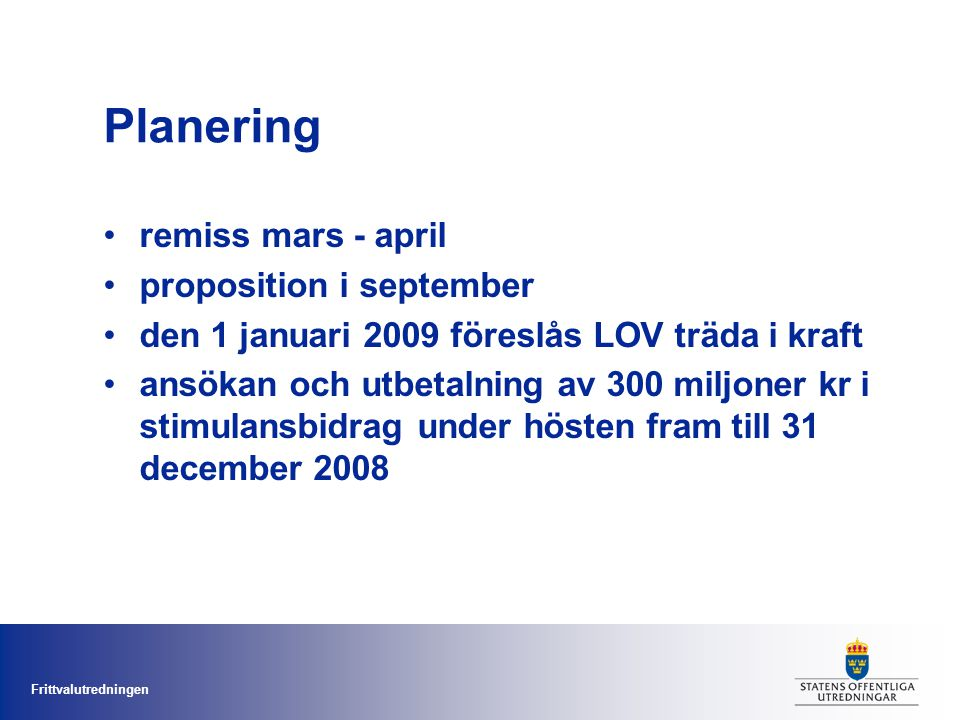 Planering remiss mars - april proposition i september