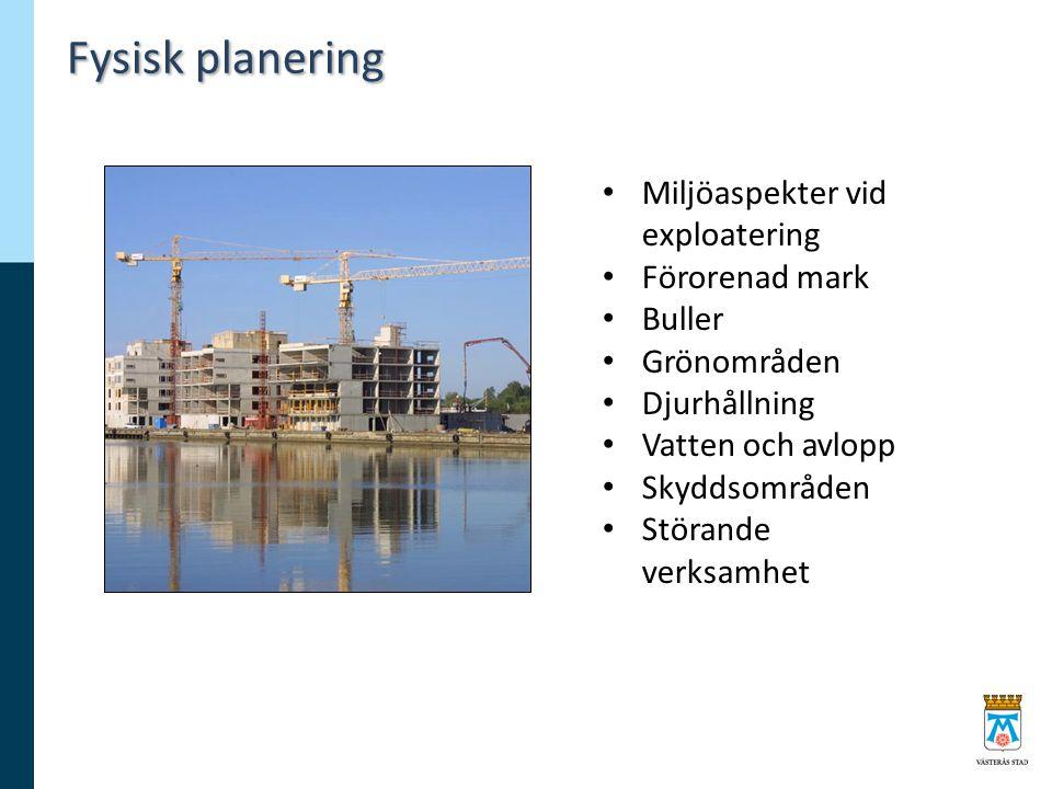 Fysisk planering Miljöaspekter vid exploatering Förorenad mark Buller