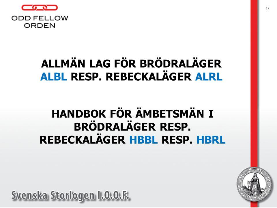 ALLMÄN LAG FÖR BRÖDRALÄGER ALBL RESP. REBECKALÄGER ALRL