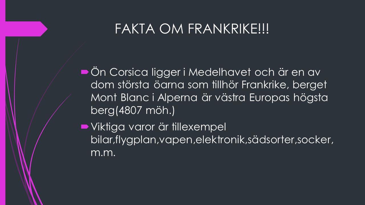FAKTA OM FRANKRIKE!!!