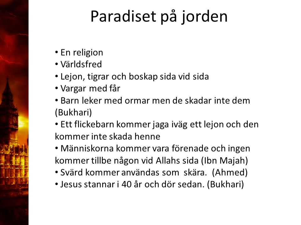 Paradiset på jorden En religion Världsfred