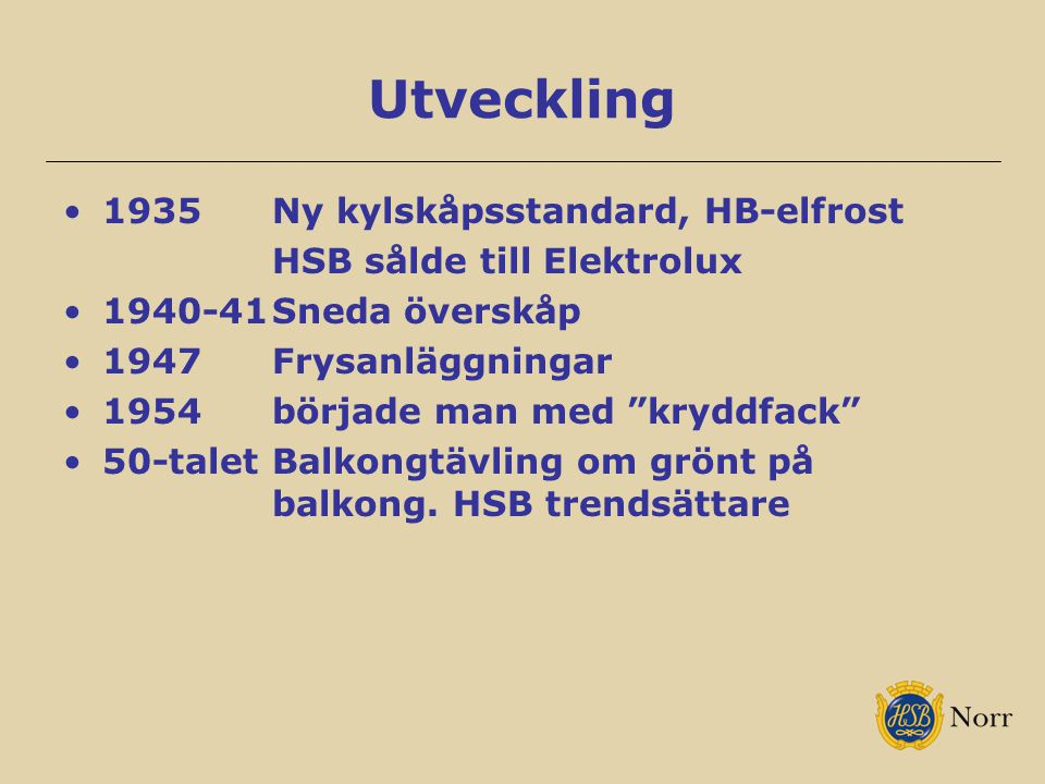 Utveckling 1935 Ny kylskåpsstandard, HB-elfrost