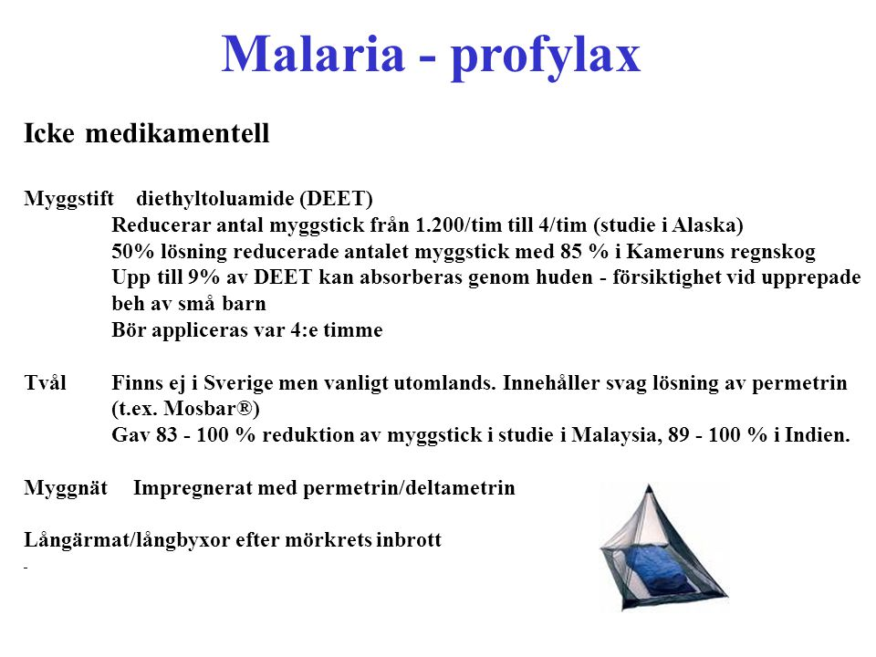 Malaria - profylax Icke medikamentell