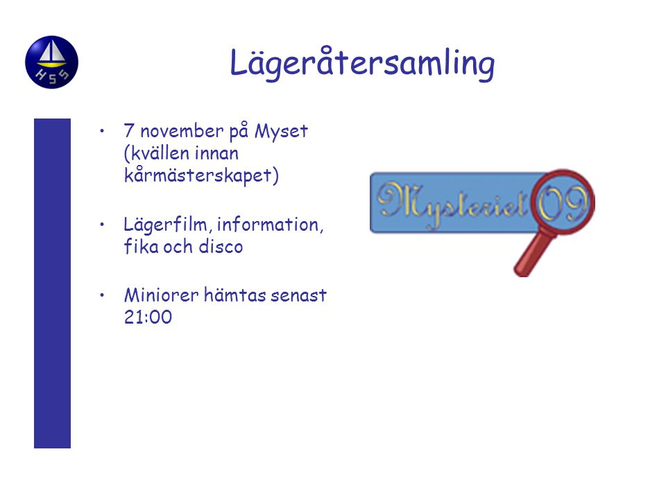 Lägeråtersamling 7 november på Myset (kvällen innan kårmästerskapet)