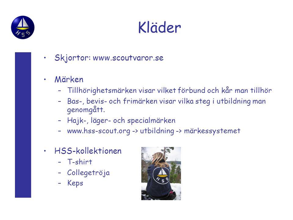Kläder Skjortor: www.scoutvaror.se Märken HSS-kollektionen