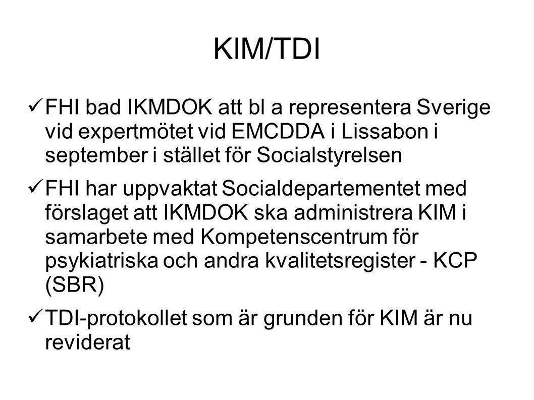 KIM/TDI FHI bad IKMDOK att bl a representera Sverige vid expertmötet vid EMCDDA i Lissabon i september i stället för Socialstyrelsen.