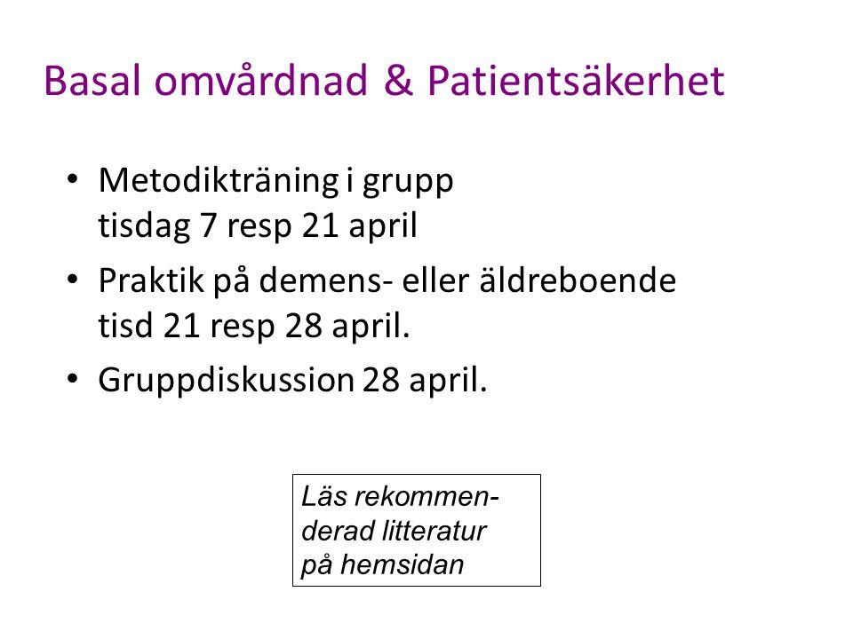 Basal omvårdnad & Patientsäkerhet