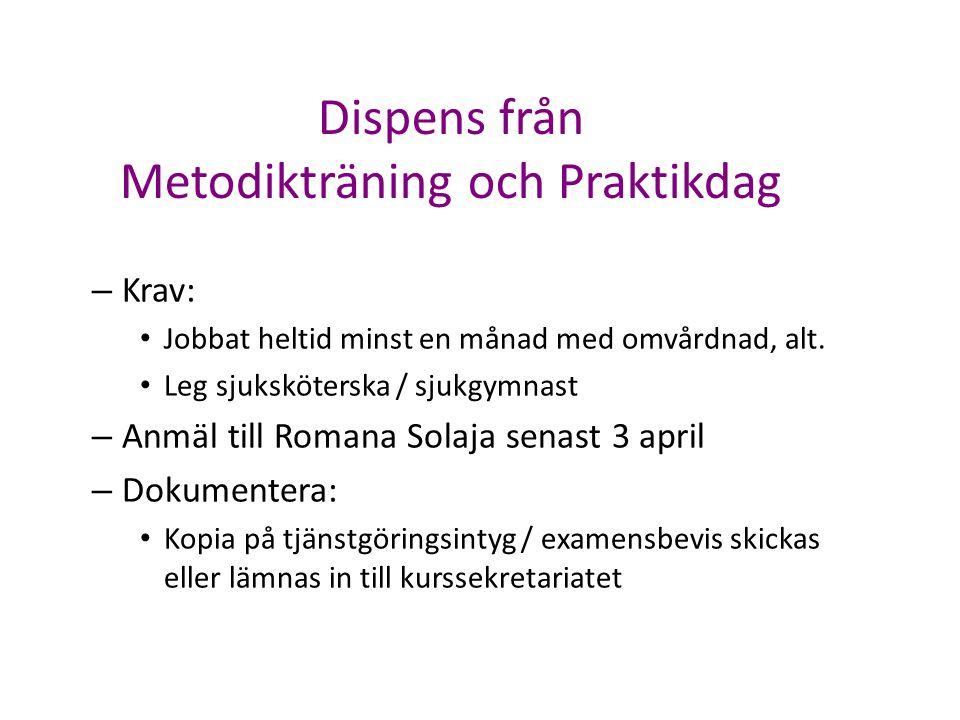 Dispens från Metodikträning och Praktikdag