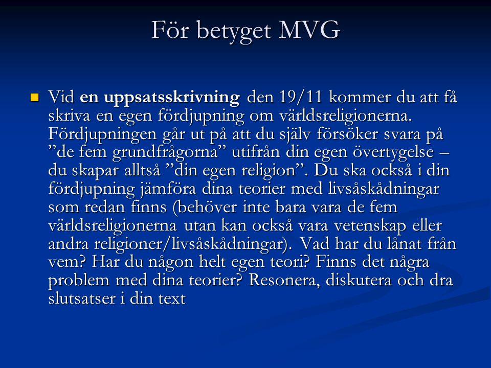För betyget MVG