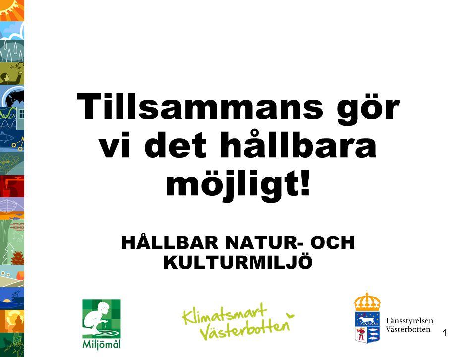 Tillsammans gör vi det hållbara möjligt!