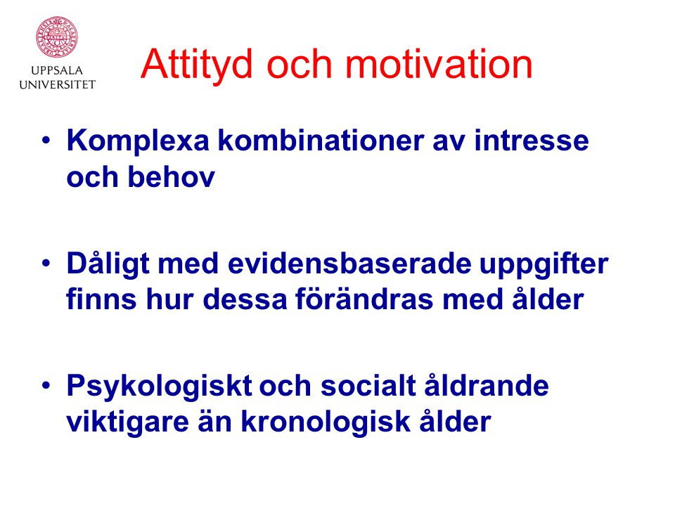 Attityd och motivation