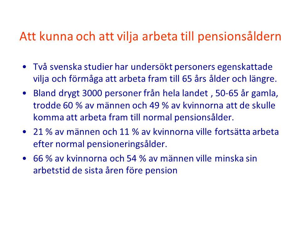 Att kunna och att vilja arbeta till pensionsåldern