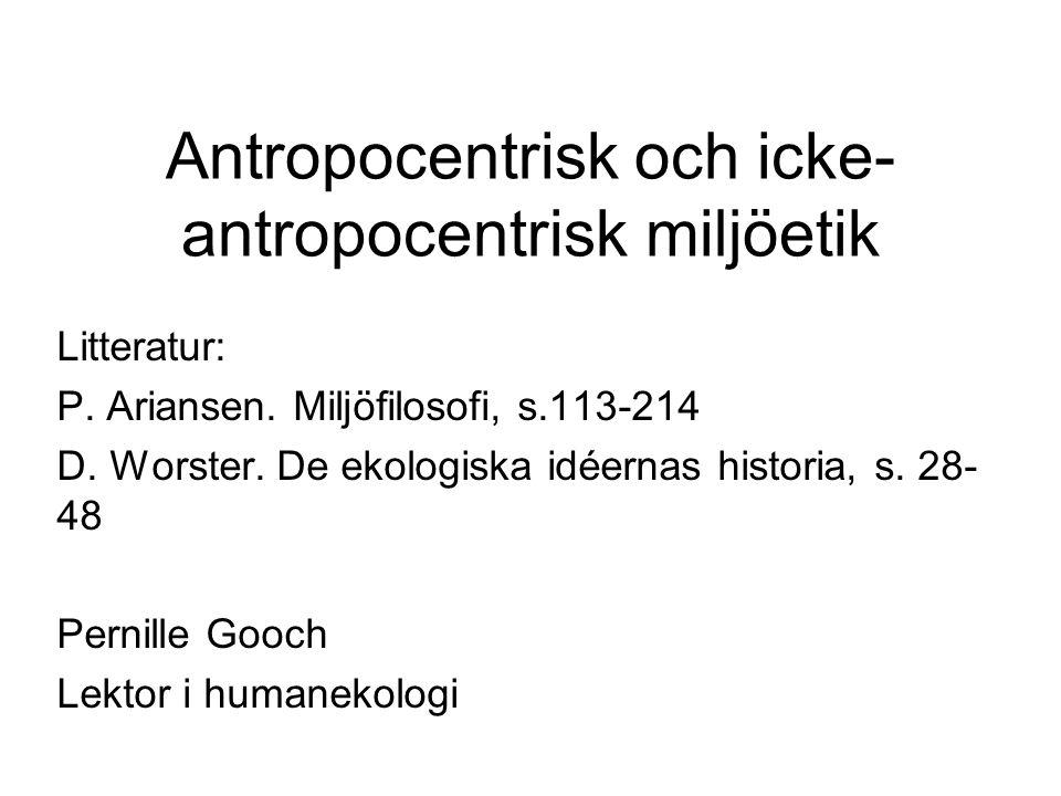 Antropocentrisk och icke-antropocentrisk miljöetik
