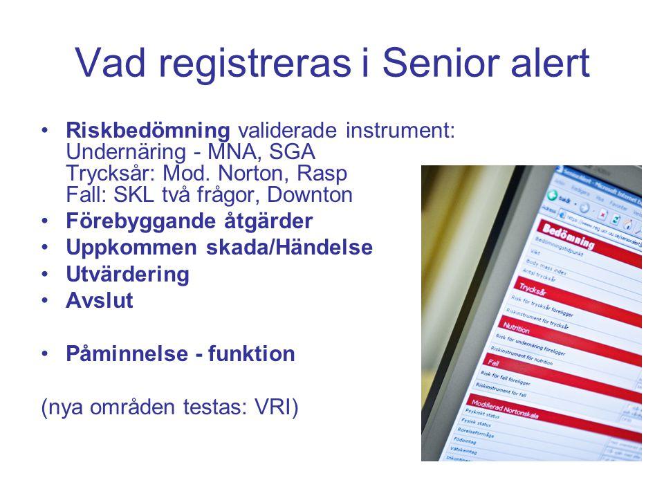 Vad registreras i Senior alert