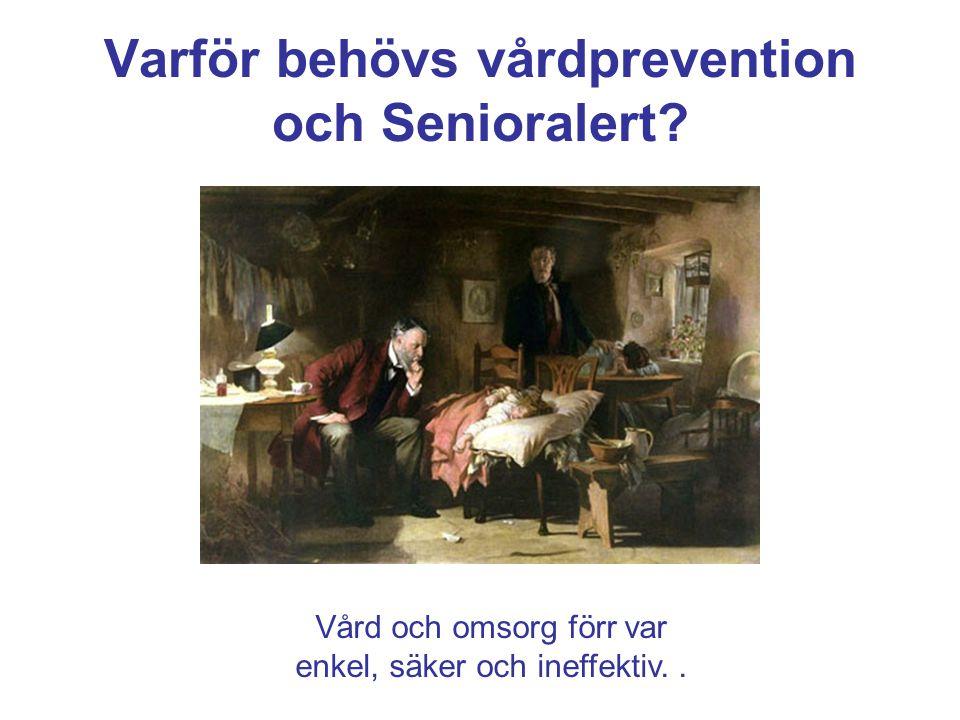 Varför behövs vårdprevention och Senioralert